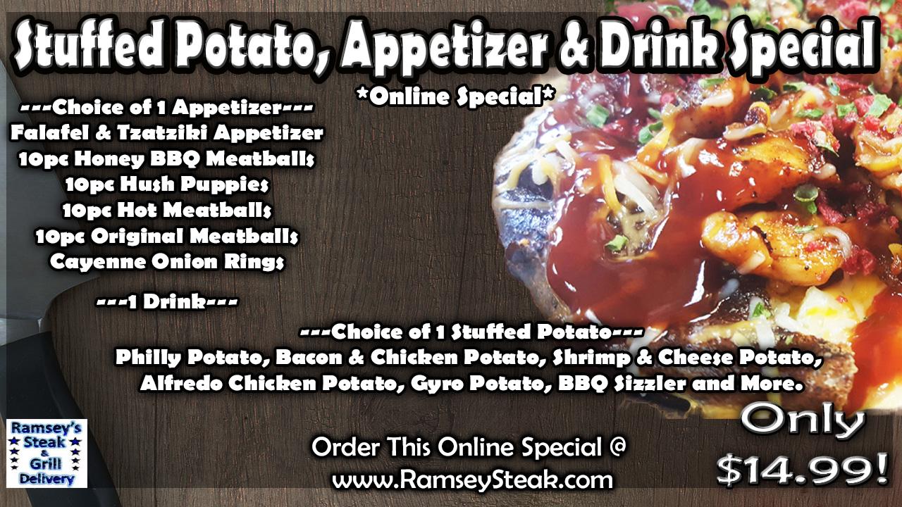 Stuffed Potato, App & Drink Special