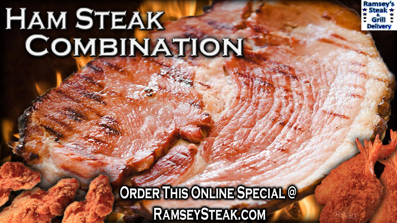 Ham Steak Combination