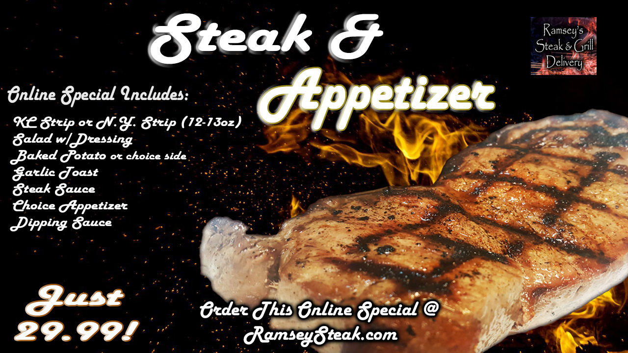 Steak and Appetizer Special!